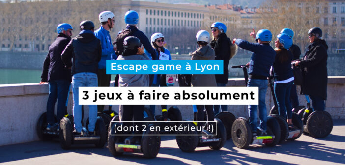 3 idées d'escape game à Lyon