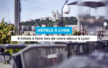 Hôtels à Lyon